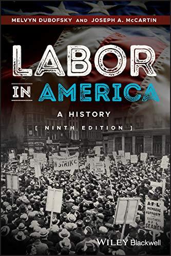 9781118976852: Labor in America: A History