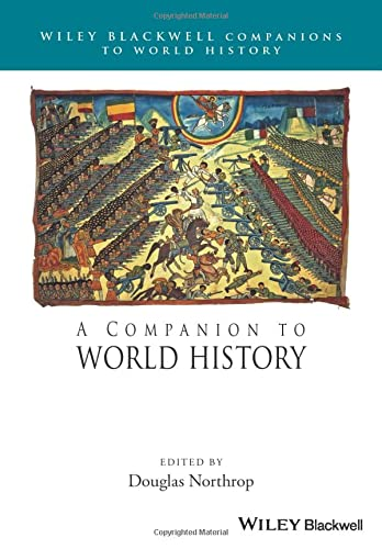 9781118977514: A Companion to World History (Wiley Blackwell Companions to World History)