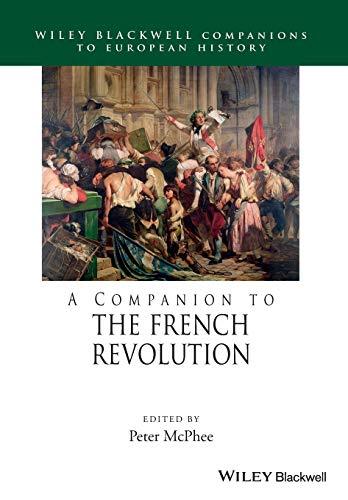 9781118977521: Companion to the French Revolu (Blackwell Companions to European History)