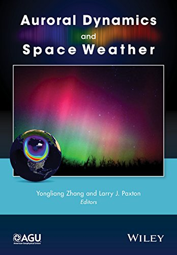 9781118978702: Auroral Dynamics and Space Weather (Geophysical Monograph Series)
