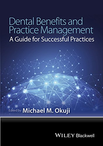9781118980347: Dental Benefits and Practice Management: A Guide for Successful Practices