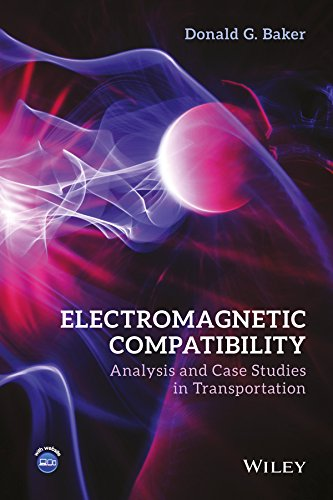 9781118985397: Electromagnetic Compatibility: Analysis and Case Studies in Transportation