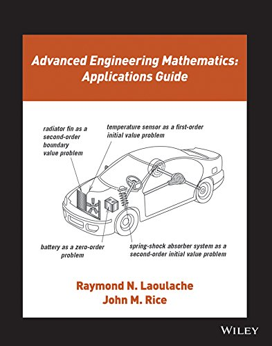 9781118989296: Advanced Engineering Mathematics: Applications Guide