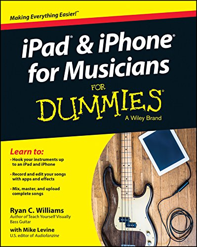9781118991169: iPad and iPhone For Musicians For Dummies