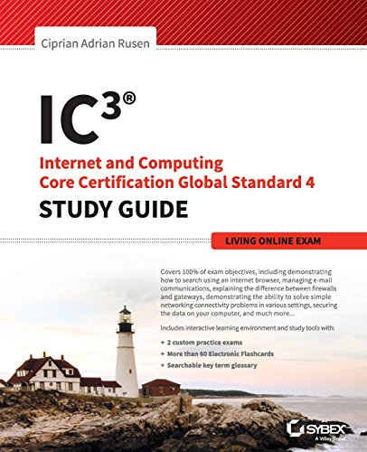 IC3: Internet And Computing Core Certification Living