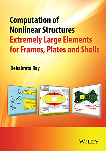 9781118996959: Computation of Nonlinear Structures: Extremely Large Elements for Frames, Plates and Shells