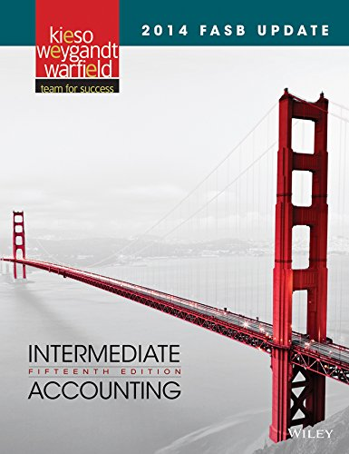 2014 FASB Update Intermediate Accounting 15e + WileyPLUS Registration Card: Donald E. Kieso/ Jerry ...