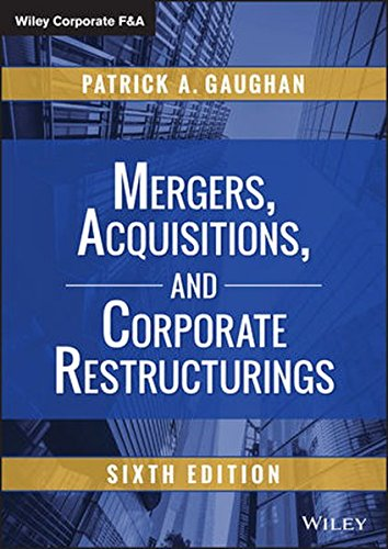 Mergers, Acquisitions, and Corporate Restructurings: