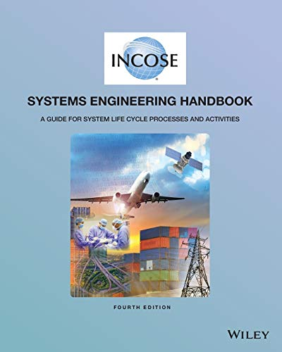INCOSE Systems Engineering Handbook: A Guide for: Incose