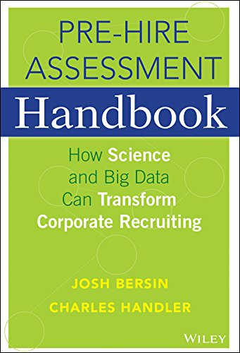 9781119000143: The Pre-Hire Assessment Handbook: How Science and Big Data can Transform Corporate Recruiting