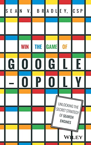 9781119002581: Win the Game of Googleopoly: Unlocking the Secret Strategy of Search Engines