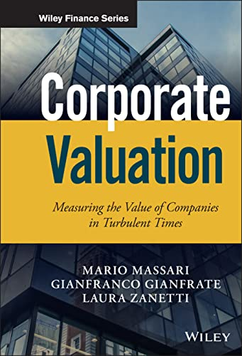 9781119003335: Corporate Valuation: Measuring the Value of Companies in Turbulent Times (Wiley Finance)