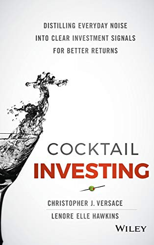 9781119003946: Cocktail Investing: Distilling Everyday Noise into Clear Investment Signals for Better Returns