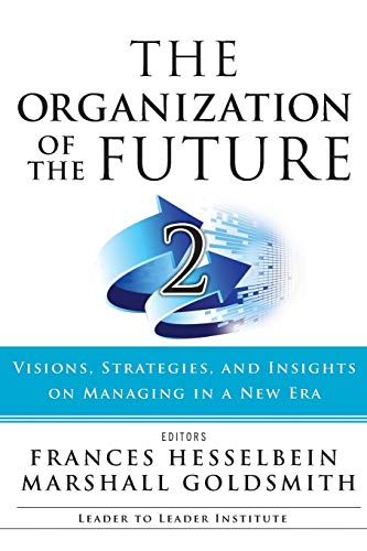 9781119009375: Organization of the Future 2 Pod (J-B Leader to Leader Institute/PF Drucker Foundation)