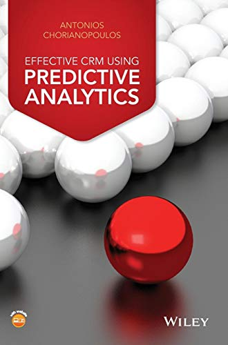 9781119011552: Effective CRM using Predictive Analytics