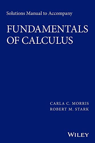 Solutions Manual To Accompany Fundamentals Of Calc