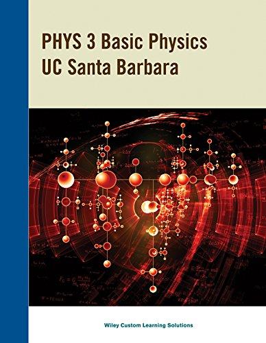 9781119016748: PHYS 3 Basic Physics UC Santa Barbara