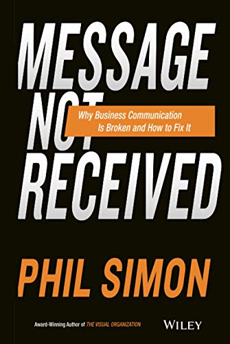 Message Not Received (Hardcover): Phil Simon