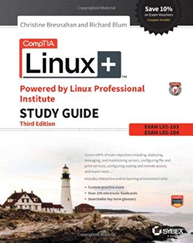 Comptia Linux+ Powered By Linux Professional Institute Study Guide, Third Edition, Exam Lx0-103 and...