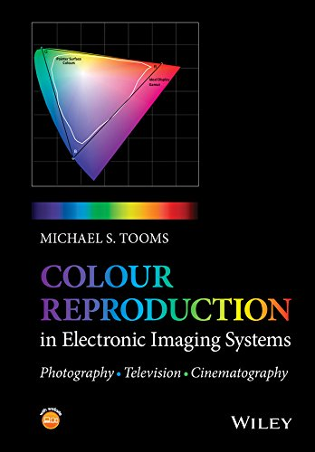 9781119021766: Colour Reproduction in Electronic Imaging Systems: Photography, Television, Cinematography
