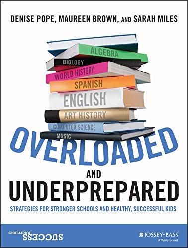 Overloaded and Underprepared: Pope, Denise C