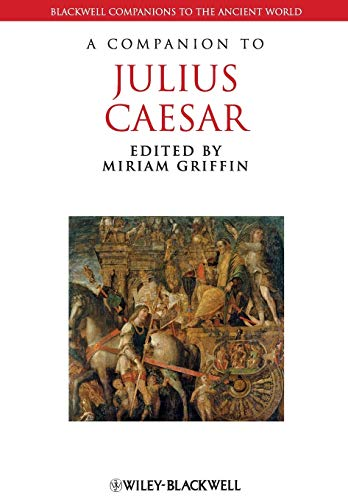 9781119025573: A Companion to Julius Caesar (Blackwell Companions to the Ancient World)