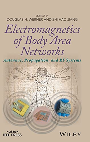 9781119029465: Electromagnetics of Body Area Networks: Antennas, Propagation, and RF Systems