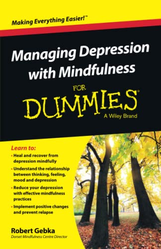 9781119029557: Managing Depression with Mindfulness For Dummies