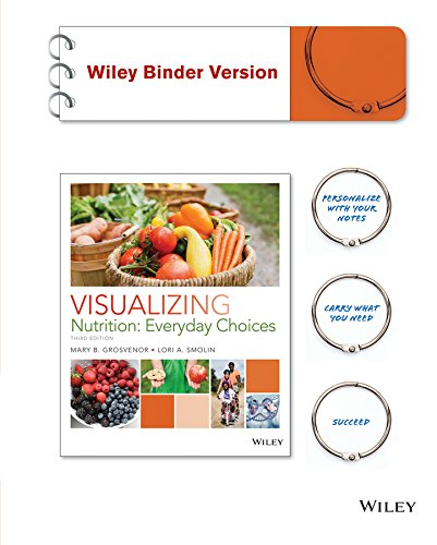 9781119032236: Visualizing Nutrition: Everyday Choices 3e Binder Ready Version + WileyPLUS Learning Space Registration Card