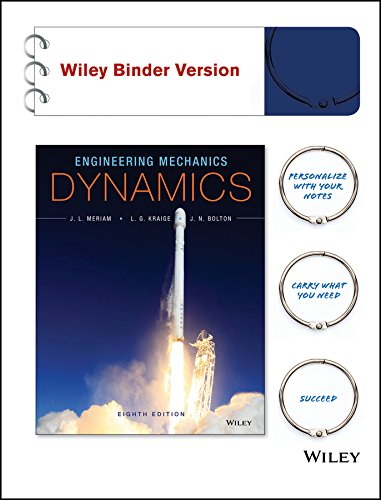 Engineering Mechanics-Dynamics 8E Binder Ready Version with WileyPLUS Card Set: James L. Meriam