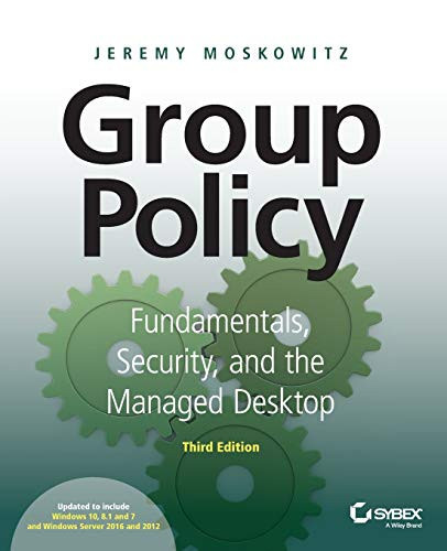 9781119035589: Group Policy: Fundamentals, Security, and the Managed Desktop