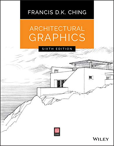 Architectural Graphics - 6th Edition