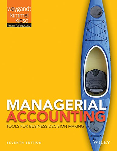 Managerial Accounting: Tools for Business Decision Making 7e + WileyPLUS Registration Card: Jerry J...