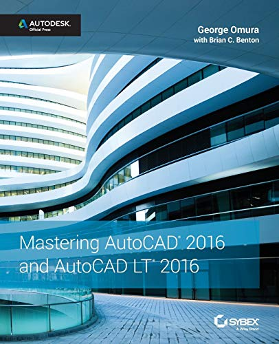 9781119044833: Mastering AutoCAD 2016 and AutoCAD LT 2016: Autodesk Official Press