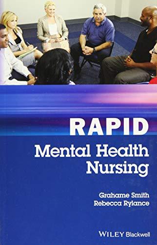 Rapid Mental Health Nursing: Grahame Smith