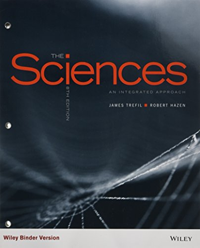 The Sciences, Binder Ready Version: An Integrated: Clarence J Robinson