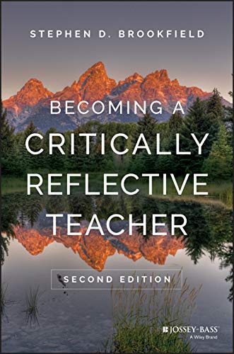 9781119049708: Becoming a Critically Reflective Teacher
