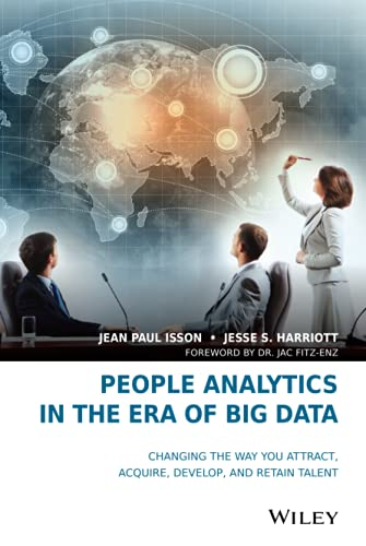 People Analytics in the Era of Big: Isson, Jean Paul;