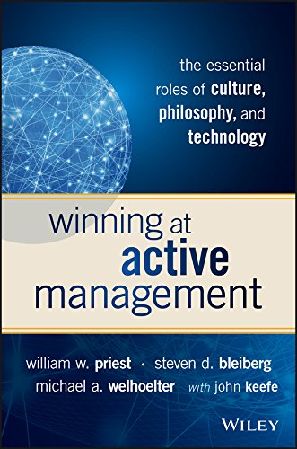 9781119051824: Winning at Active Management: The Essential Roles of Culture, Philosophy, and Technology