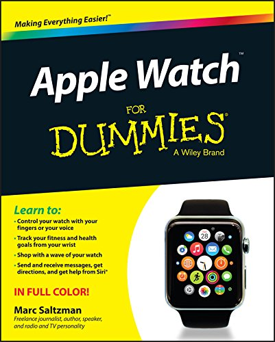 Apple Watch For Dummies 9781119052050 Your all-encompassing guide to the Apple Watch Are you an Apple Watch enthusiast and want to master all of its features to impress frien