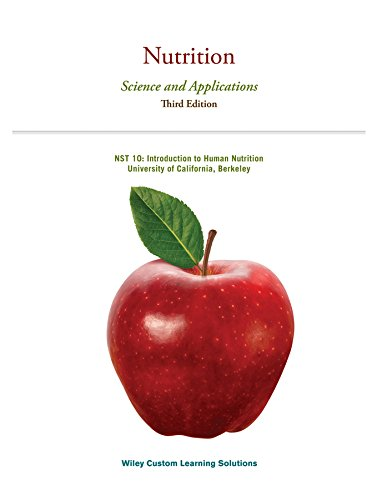 Nutrition: Science and Applications Third Edition: Lori A. Smolin; Mary B. Grosvenor