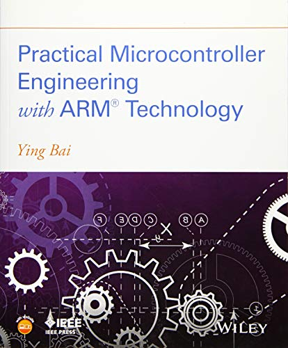 9781119052371: Practical Microcontroller Engineering with ARM Technology