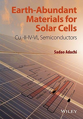 9781119052777: Earth-Abundant Materials for Solar Cells: Cu2-II-IV-VI4 Semiconductors