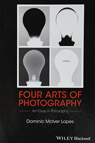 Four Arts of Photography: An Essay in: Dominic McIver Lopes