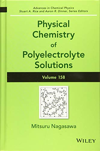 Physical Chemistry of Polyelectrolyte Solutions (Hardcover): Nagasawa