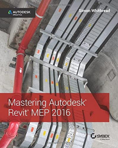9781119059370: Mastering Revit Mep: Autodesk Official Press
