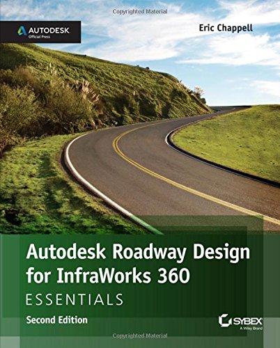 9781119059578: Autodesk Roadway Design for InfraWorks 360 Essentials