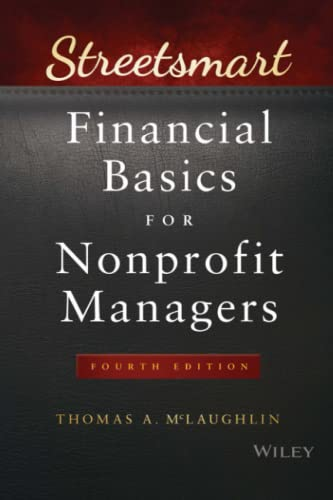 9781119061151: Streetsmart Financial Basics for Nonprofit Managers (Wiley Nonprofit Law, Finance and Management Series)