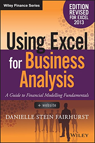 9781119062462: Using Excel for Business Analysis A Guide to Financial Modelling Fundamentals (Wiley Finance)