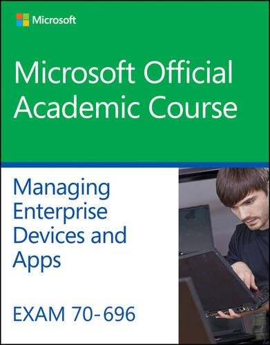 9781119066903: Exam 70-696 Managing Enterprise Devices and Apps
